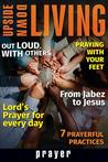 Upside Down Living: Prayer