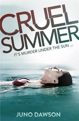 Cruel Summer by James Dawson