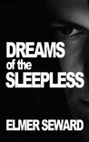 Dreams of the Sleepless