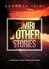 Osimiri & Other Stories: A Collection of Short Stories from Africa