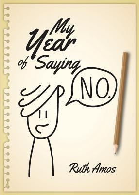 My Year of Saying No: Lessons I learned about saying No, saying Yes, and bringing some balance to my life.