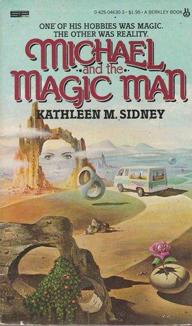 Michael and the Magic Man