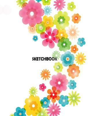 Sketchbook: Flowers on the White Cove Blank Pages, Extra Large (8.5 X 11) Inches, 110 Pages, White Paper, Sketch, Draw and Paint