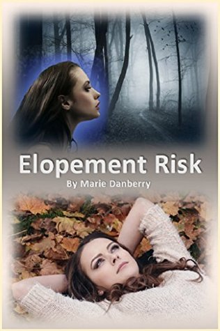 Elopement Risk: Sometimes life itself is a set of shackles.