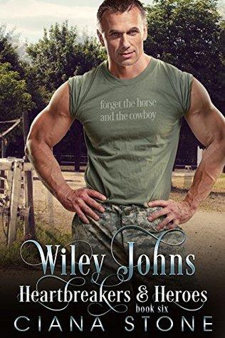 Wiley Johns (Heartbreakers & Heroes Book 6)