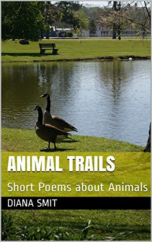 Animal Trails: Short Poems about Animals