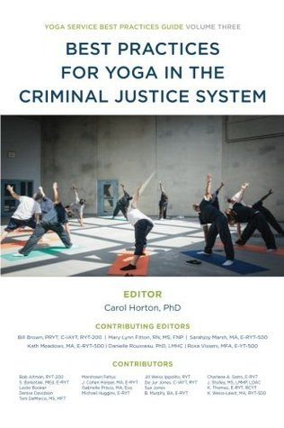 Best Practices for Yoga in the Criminal Justice System (Yoga Service Best Practice Guides) (Volume 3)