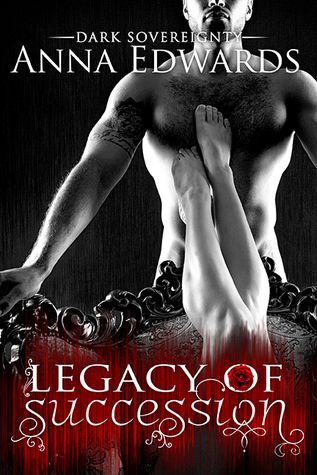 Legacy of Succession (Dark Sovereignty #1)