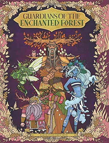 Guardians of the Enchanted Forest - Coloring Book for Adults and Kids: