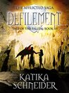Defilement (The Afflicted Saga: Tale of the Fallen #3)