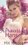 A Princess for Hans