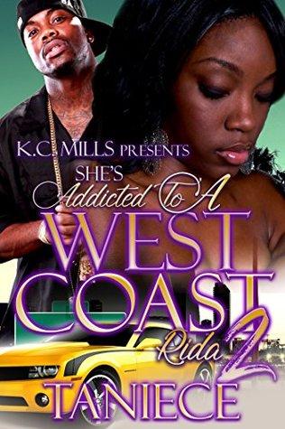 She's Addicted To A West Coast Rida 2