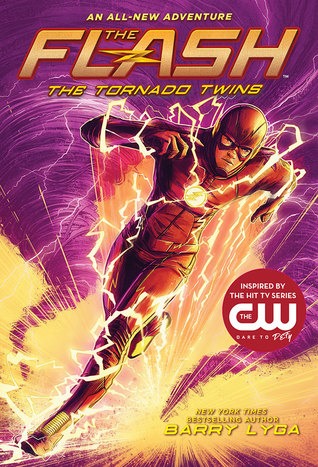 The Flash: The Tornado Twins (The Flash #3)