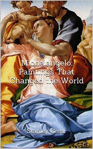Michelangelo: Paintings That Changed the World