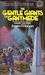 The Gentle Giants of Ganymede by James P. Hogan