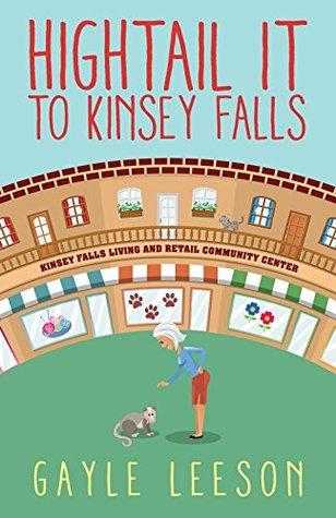 Hightail It to Kinsey Falls (Kinsey Falls, #1)