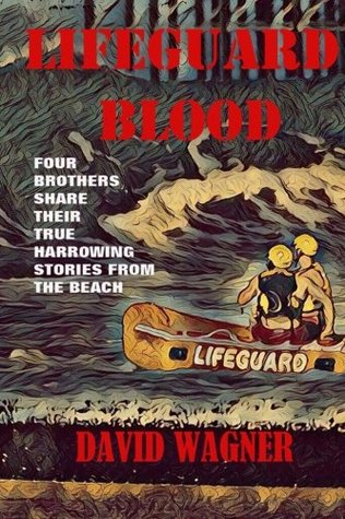 Lifeguard Blood: Four Brothers Share Their True Harrowing Stories From the Beach