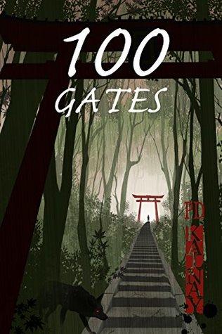 100 Gates by P.D. Kalnay