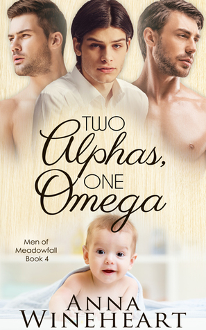 Two Alphas, One Omega (Men of Meadowfall, #4)