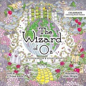 Wizard of Oz: Celebrate Colouring Book Classics