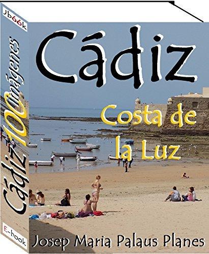 Costa de la Luz: CÁDIZ (100 imágenes)