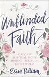 Unblinded Faith: ...