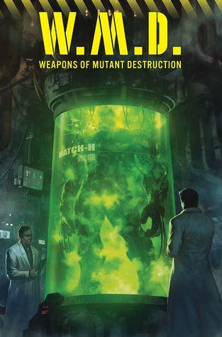 Weapons of Mutant Destruction