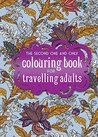 The One And Only Colouring Book For Travelling Adults 2