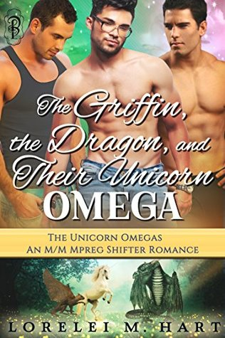 The Griffin, the Dragon, and Their Unicorn Omega (The Unicorn Omegas #3)
