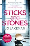 Sticks and Stones by Jo Jakeman