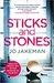 Sticks and Stones by Jo Jakeman
