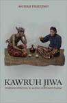 Kawruh Jiwa: Warisan Spiritual Ki Ageng Suryomentaram