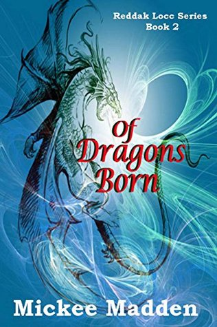 Of Dragons Born (Reddak Locc Book 2)
