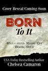 Born to It: Helli...