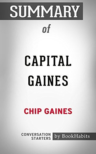 Summary of Capital Gaines: Smart Things I Learned Doing Stupid Stuff: Conversation Starters