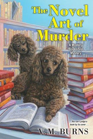 The Novel Art of Murder (Mystery Bookshop, #3)