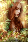 Worshipped by Them (Quintessence, #3)