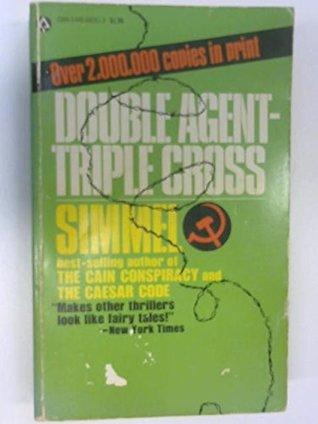 Double Agent - Triple Cross