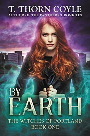 By Earth (The Witches of Portland #1)