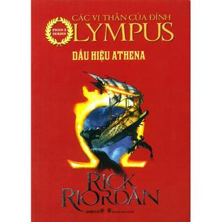 Dấu hiệu Athena: Các Anh Hùng trên đỉnh Olympus tập 3 (The Heroes of Olympus #3)