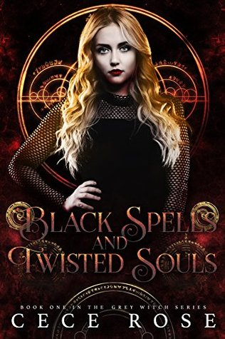 Black Spells and Twisted Souls (Grey Witch, #1)