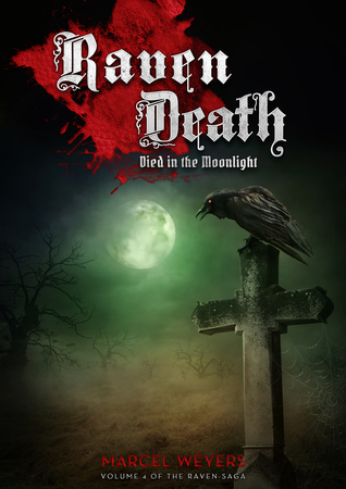 Raven Death – Died in the Moonlight