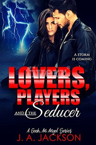 Lovers, Players & The Seducer by J.A.   Jackson
