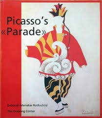 Picasso's Parade. From Street to Stage