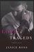 Love & Tragedy by Janice  Ross
