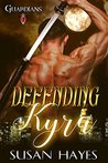 Defending Kyra (Guardians, #1)