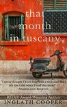 That Month in Tuscany