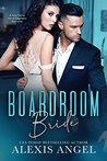 Boardroom Bride: ...