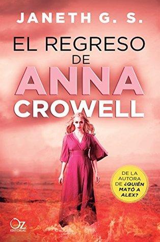 El regreso de Anna Crowell (¿Quién mató a Alex? nº 3)