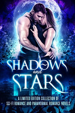 Shadows and Stars; Limited Edition Collection